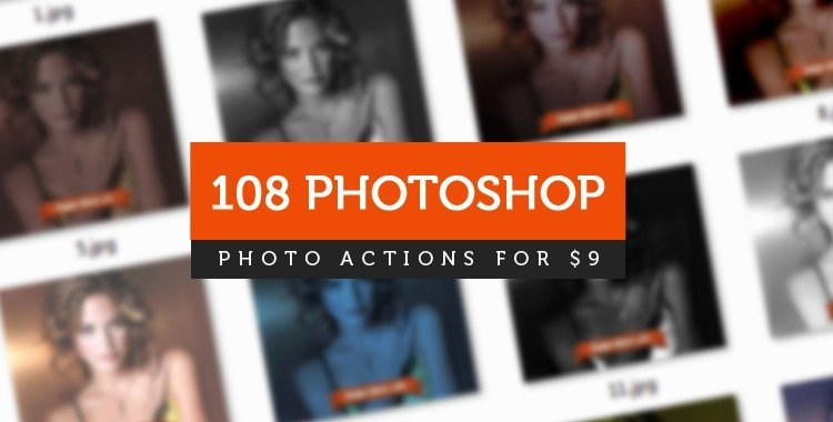 Download Our Massive Bundle of 108 Photoshop Actions!
