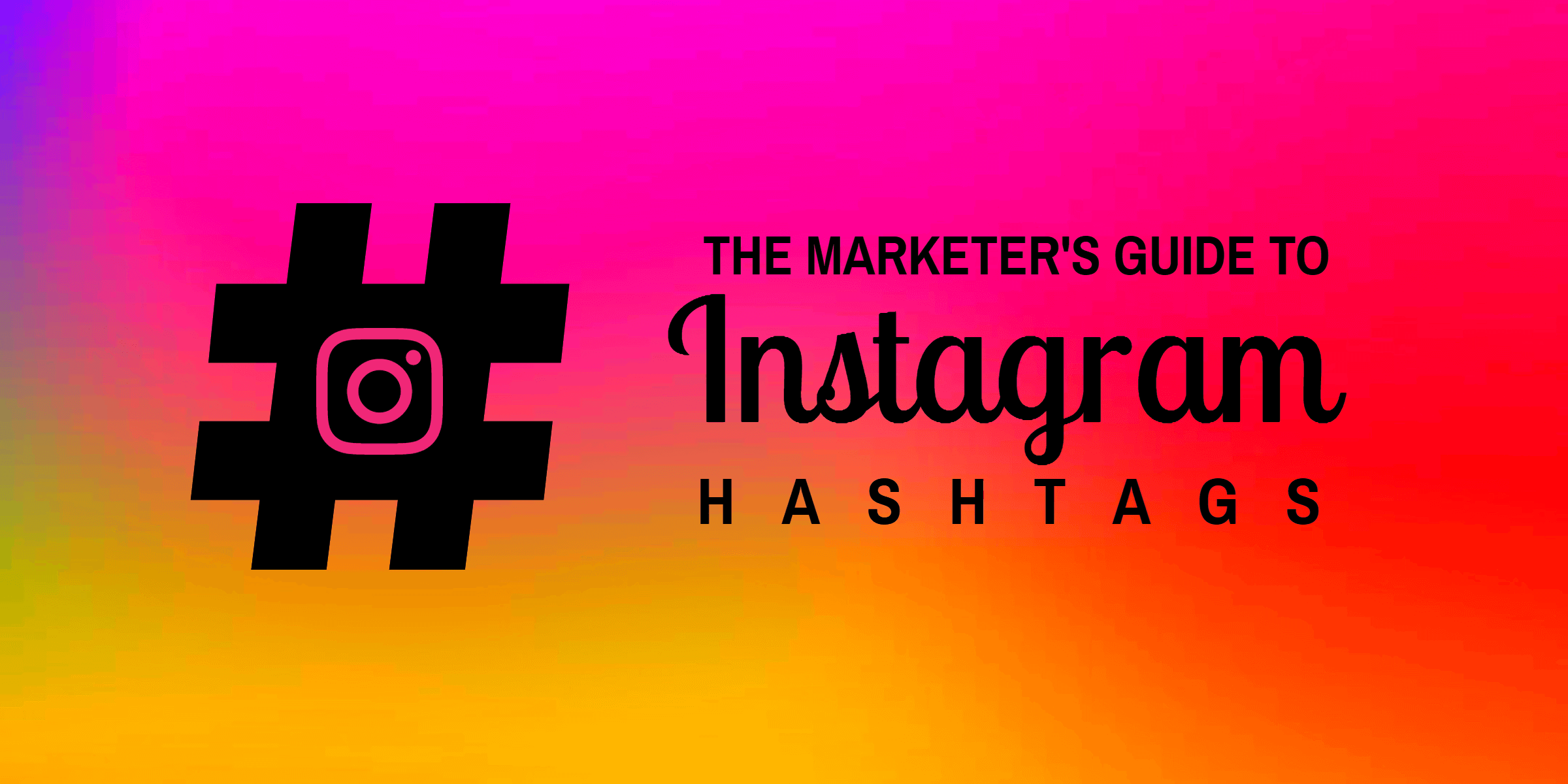 266 Instagram Hashtags That Will Increase Your Reach – Infographic