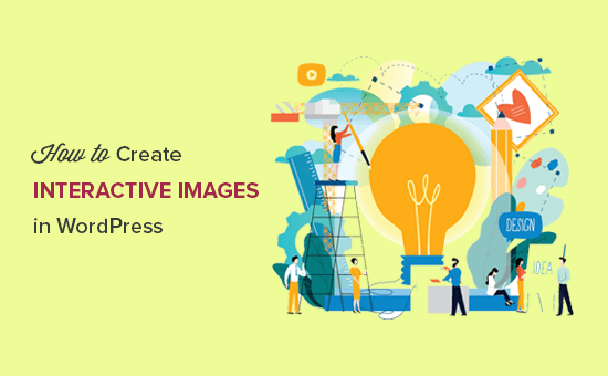 Here is How to Create Interactive Images in WordPress